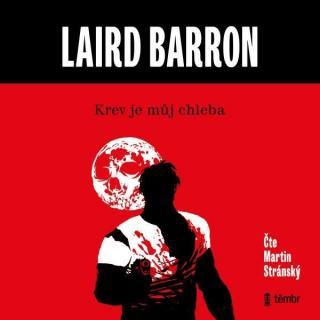 Krev je můj chleba - Barron Laird [Audio-kniha ke stažení]